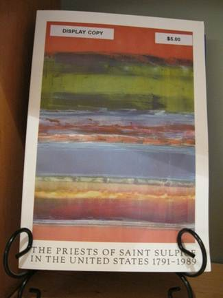 The Priests of Saint Sulpice in the United States 1791-1989